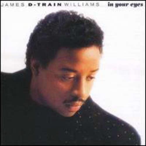 Bild James D-Train Williams* - In Your Eyes (LP, Album) Schallplatten Ankauf