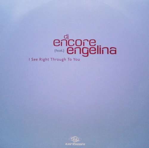 Bild DJ Encore Featuring Engelina - I See Right Through To You (12) Schallplatten Ankauf