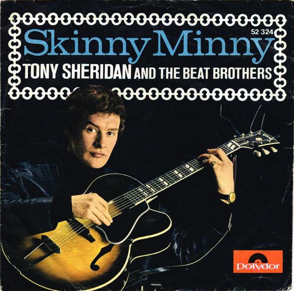 Cover Tony Sheridan And The Beat Brothers / The Beatles With Tony Sheridan - Skinny Minny / Sweet Georgia Brown (7, Single, Mono) Schallplatten Ankauf