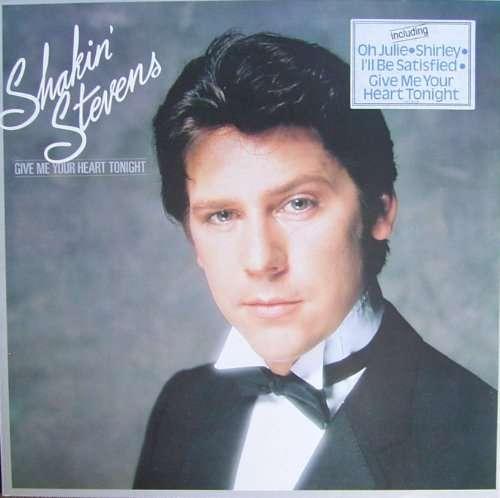 Cover Shakin' Stevens - Give Me Your Heart Tonight (LP, Album) Schallplatten Ankauf