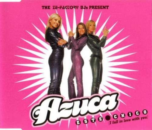 Bild The Ze-Factory DJs Present Azuca - Este Chico (I Fall In Love With You) (CD, Maxi) Schallplatten Ankauf