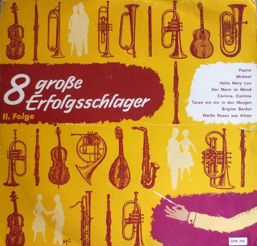 Cover Various - 8 Große Erfolgsschlager - II. Folge (7, EP, Club) Schallplatten Ankauf