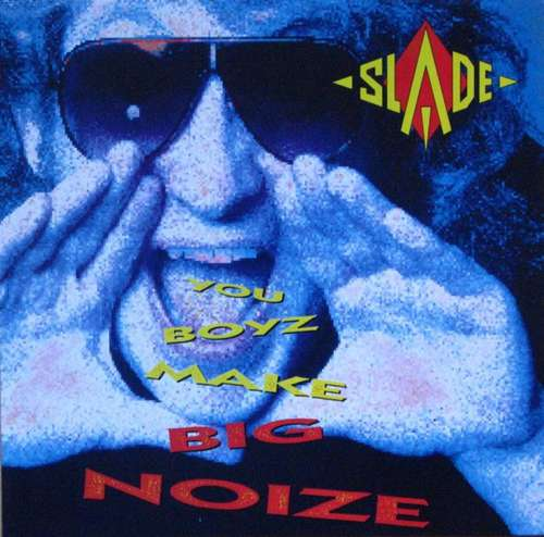 Bild Slade - You Boyz Make Big Noize (LP, Album) Schallplatten Ankauf
