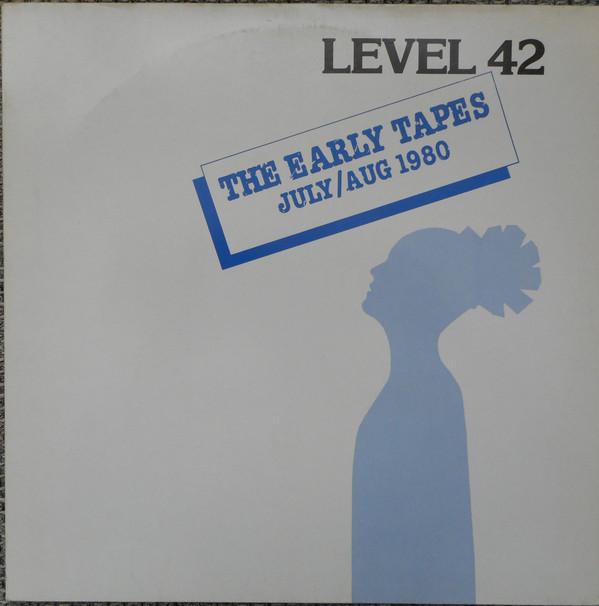 Bild Level 42 - The Early Tapes · July/Aug 1980 (LP, Album, Com) Schallplatten Ankauf