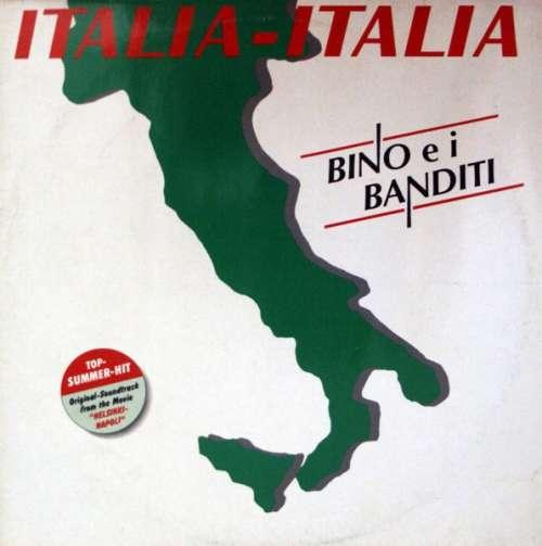 Bild Bino E I Banditi* - Italia, Italia (12) Schallplatten Ankauf