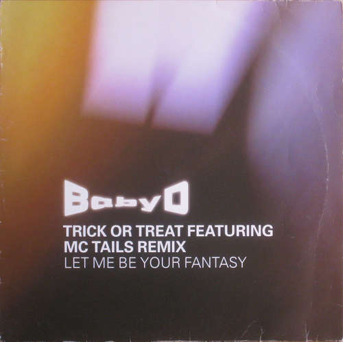 Cover Baby D - Let Me Be Your Fantasy (Trick Or Treat Feat. MC Tails Remix) (12) Schallplatten Ankauf