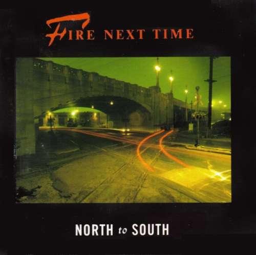 Bild Fire Next Time - North To South (LP, Album) Schallplatten Ankauf
