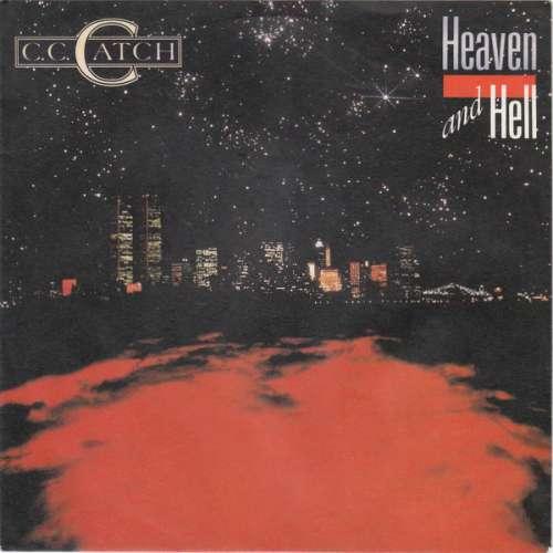 Bild C.C. Catch - Heaven And Hell (7, Single) Schallplatten Ankauf