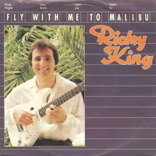 Bild Ricky King - Fly With Me To Malibu (7, Single) Schallplatten Ankauf