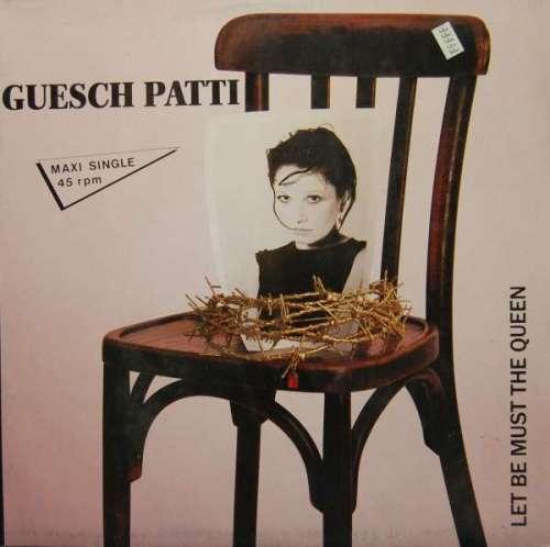 Cover zu Guesch Patti - Let Be Must The Queen (12, Maxi) Schallplatten Ankauf