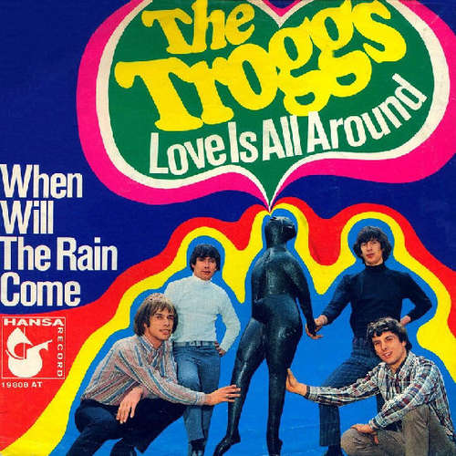 Cover The Troggs - Love Is All Around (7, Single, RE) Schallplatten Ankauf