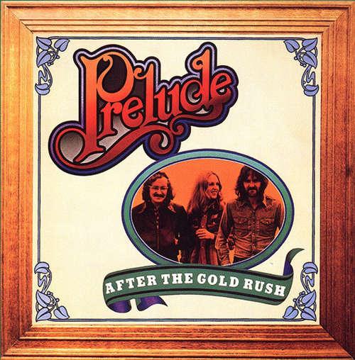 Cover zu Prelude (3) - After The Gold Rush (LP, Album) Schallplatten Ankauf