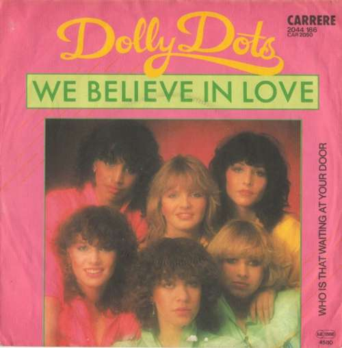 Bild Dolly Dots - We Believe In Love (7, Single) Schallplatten Ankauf