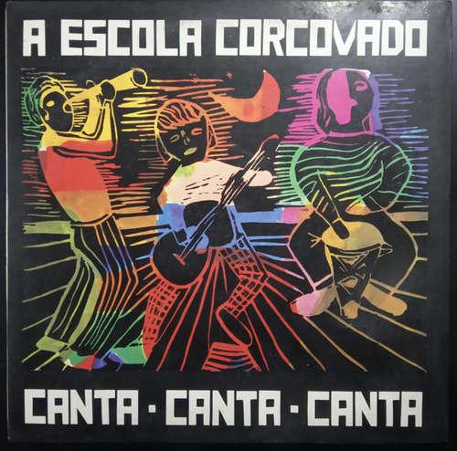 Cover Coral E Instrumental Infantil Da Escola Corcovado Regência  Helle Tirler - Canta-Canta-Canta   (LP, Album) Schallplatten Ankauf