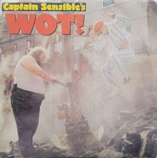 Cover Captain Sensible - Wot! (7, Single) Schallplatten Ankauf