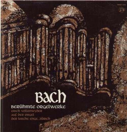 Bild Bach*, Erich Vollenwyder - Berühmte Orgelwerke (LP, Mono) Schallplatten Ankauf
