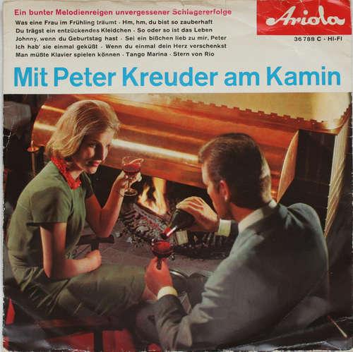 Cover Peter Kreuder - Mit Peter Kreuder Am Kamin 2. Folge (7, Single) Schallplatten Ankauf