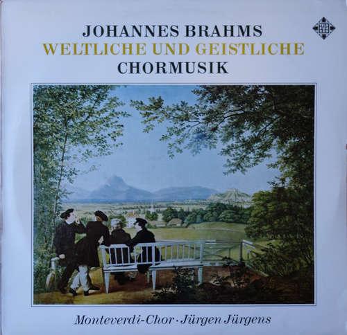 Bild Johannes Brahms, Monteverdi-Chor* - Jürgen Jürgens - Weltliche Und Geistliche Chormusik (LP, Album) Schallplatten Ankauf