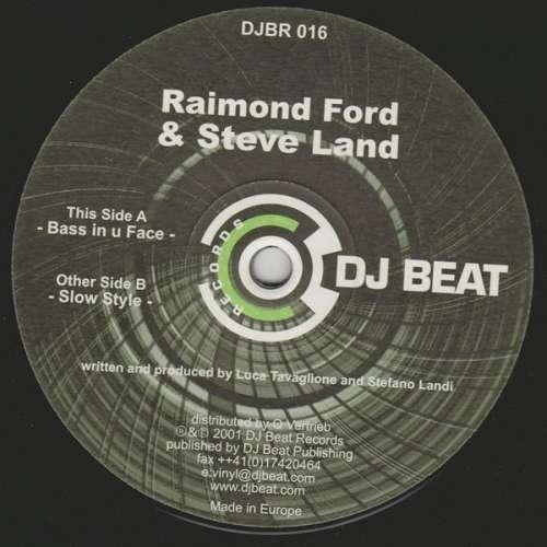 Bild Raimond Ford & Steve Land - Bass In U Face / Slow Style (12) Schallplatten Ankauf