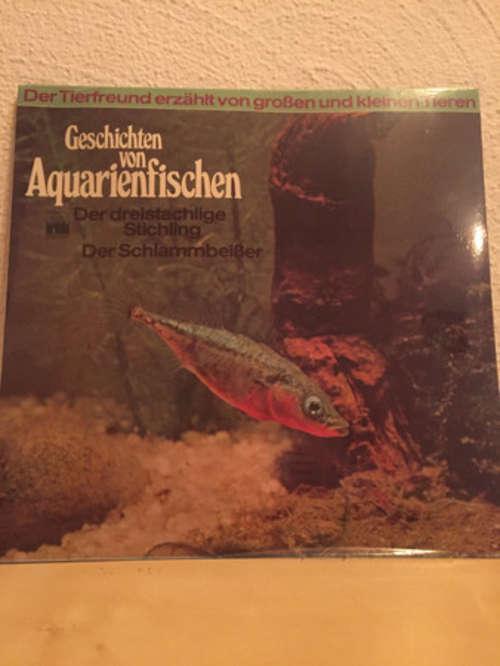 Bild Various, Wilhelm Behn - Geschichten von Aquarienfischen (LP) Schallplatten Ankauf