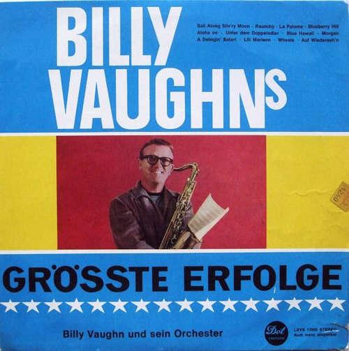 Cover Billy Vaughn Und Sein Orchester* - Billy Vaughn's Grösste Erfolge (LP, Comp) Schallplatten Ankauf
