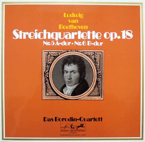 Cover zu Beethoven* - Das Borodin-Quartett* - Streichquartette Op. 18, Nr. 5 A-dur · Nr. 6 B-dur (LP) Schallplatten Ankauf
