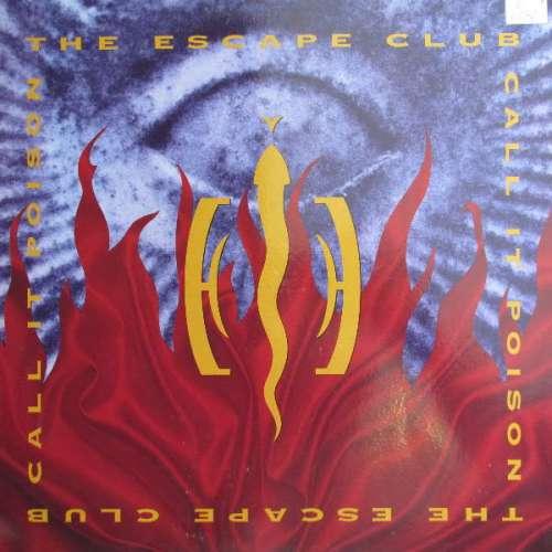 Bild The Escape Club - Call It Poison (12) Schallplatten Ankauf