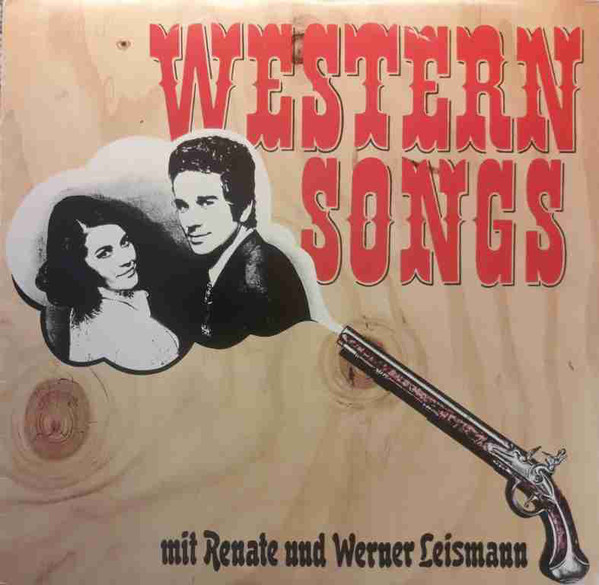 Bild Renate Und Werner Leismann - Western Songs (LP) Schallplatten Ankauf
