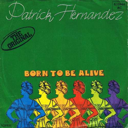 Bild Patrick Hernandez - Born To Be Alive (7, Single, RP) Schallplatten Ankauf