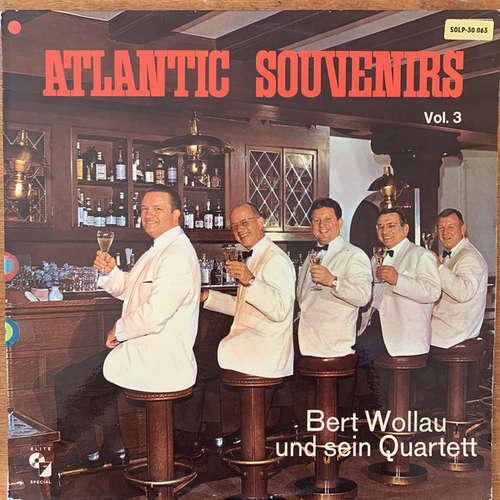Cover Bert Wollau Und Sein Quartett - Atlantic Souvenirs Vol. 3 (LP) Schallplatten Ankauf