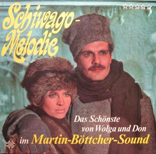 Cover zu Martin Böttcher Und Sein Orchester* - Schiwago-Melodie (LP, Album) Schallplatten Ankauf