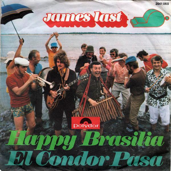 Cover James Last - Happy Brasilia / El Condor Pasa (7, Single) Schallplatten Ankauf