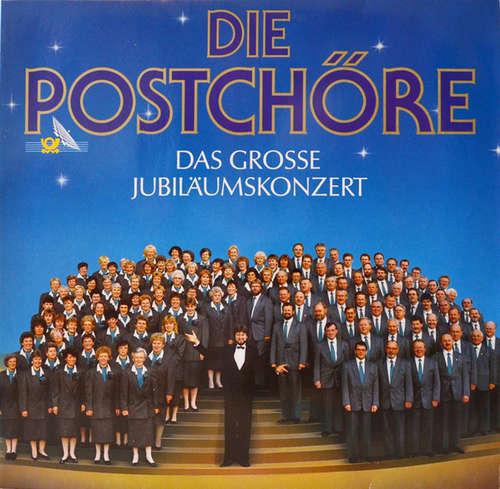 Bild Die Postchöre - Das Grosse Jubiläumskonzert (LP, Album) Schallplatten Ankauf