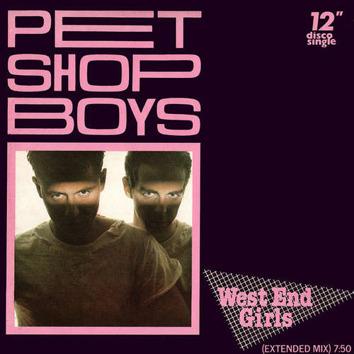 Cover Pet Shop Boys - West End Girls (Extended Mix) (12, Single) Schallplatten Ankauf
