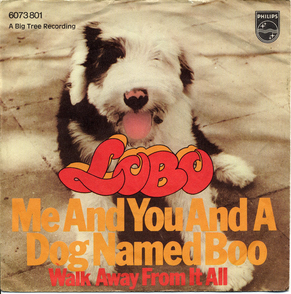Bild Lobo (3) - Me And You And A Dog Named Boo (7, Single) Schallplatten Ankauf