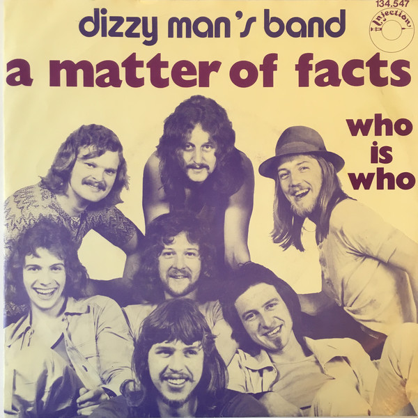 Bild Dizzy Man's Band - A Matter Of Facts (7, Single, 3-p) Schallplatten Ankauf