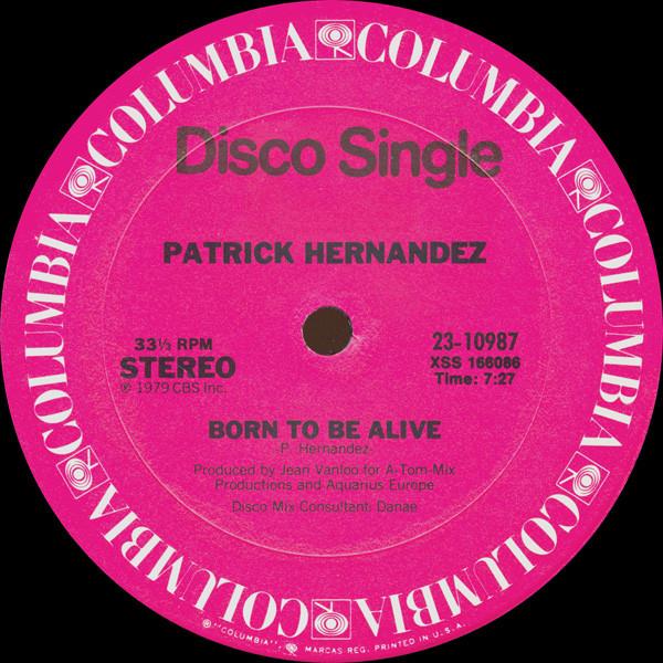 Bild Patrick Hernandez - Born To Be Alive (12, Single) Schallplatten Ankauf