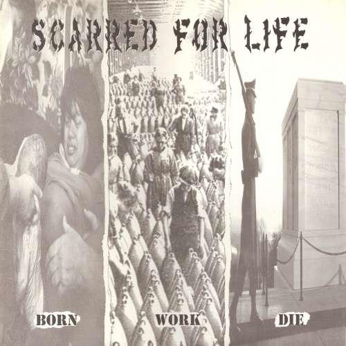 Bild Scarred For Life - Born Work Die (12, Album) Schallplatten Ankauf
