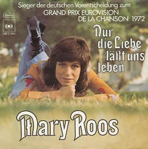 Bild Mary Roos - Nur Die Liebe Läßt Uns Leben (7, Single) Schallplatten Ankauf