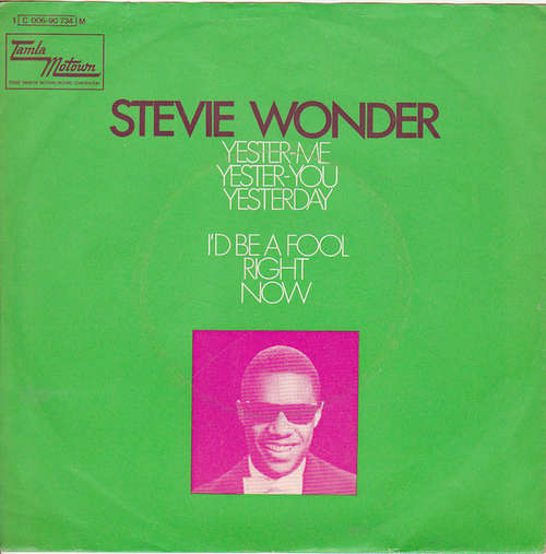 Cover zu Stevie Wonder - Yester-Me, Yester-You, Yesterday / I'd Be A Fool Right Now (7, Single) Schallplatten Ankauf
