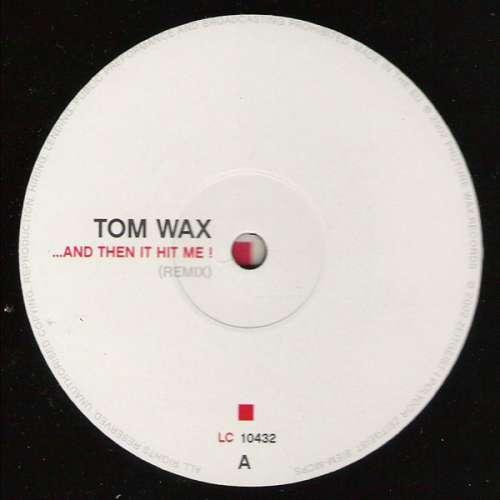 Bild Tom Wax - ...And Then It Hit Me! (12) Schallplatten Ankauf