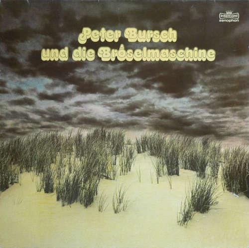Cover Peter Bursch Und Die Bröselmaschine* - Peter Bursch Und Die Bröselmaschine (LP, Album) Schallplatten Ankauf