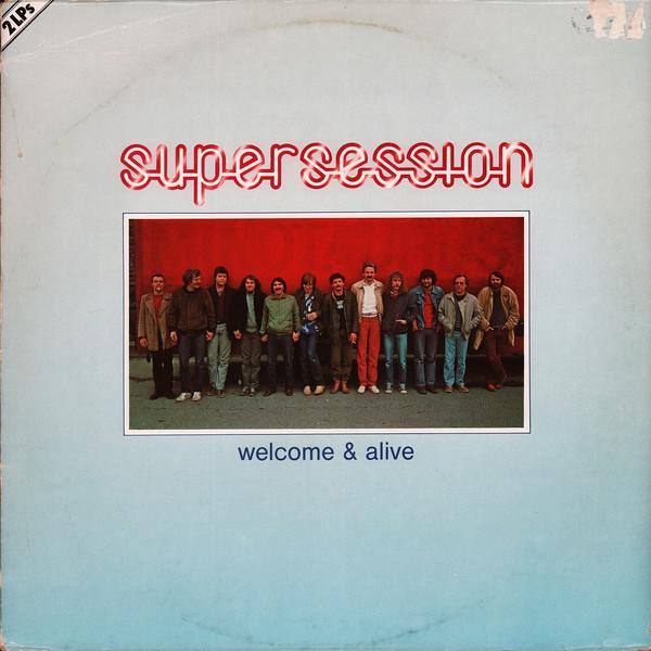 Cover Super Session (2) - Welcome & Alive (2xLP, Album) Schallplatten Ankauf