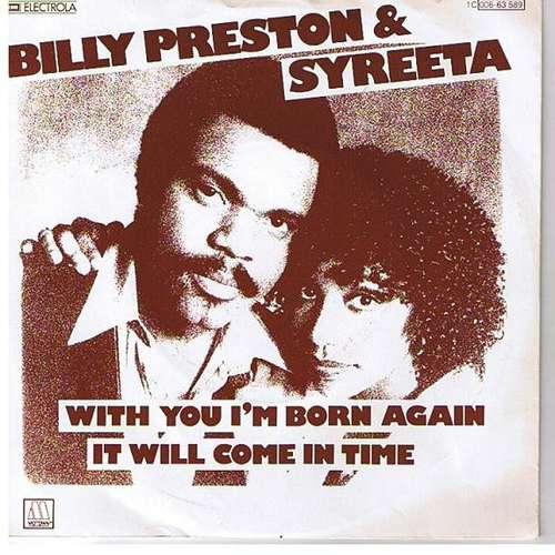 Bild Billy Preston & Syreeta - With You I'm Born Again / It Will Come In Time (7, Single) Schallplatten Ankauf