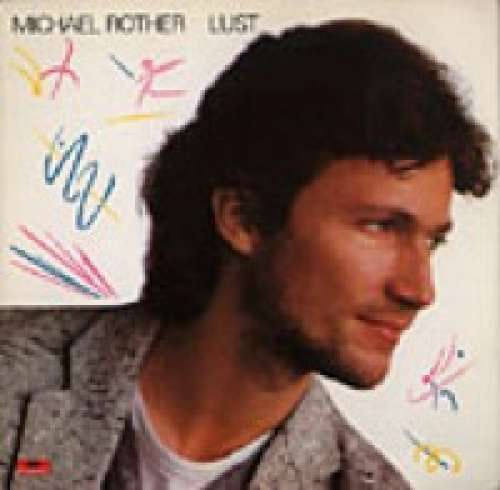 Cover Michael Rother - Lust (LP, Album) Schallplatten Ankauf