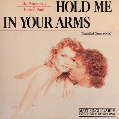 Bild Bo Andersen & Bernie Paul - Hold Me In Your Arms (12, Maxi, Ltd, Whi) Schallplatten Ankauf