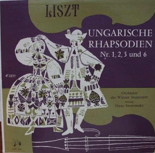 Bild Franz Liszt, Johann Strauss*, Orchester Der Wiener Staatsoper, Hans Swarofsky* - Ungarische Rhapsodien Nr. 1, 2, 3 Und 6 (LP) Schallplatten Ankauf