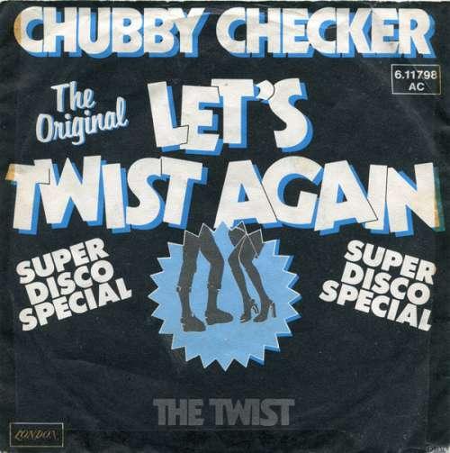 Bild Chubby Checker - Let's Twist Again (7, Single, RE) Schallplatten Ankauf