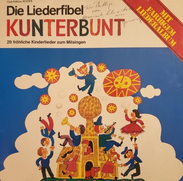 Cover Rheydter Kinderchor*, Theo Laß - Die Liederfibel Kunterbunt (LP, Club) Schallplatten Ankauf