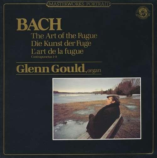 Cover Bach* - Glenn Gould - The Art Of The Fugue - Die Kunst Der Fuge - L'art De La Fugue: Contrapunctus 1-9 (LP, Album, RE, RM) Schallplatten Ankauf